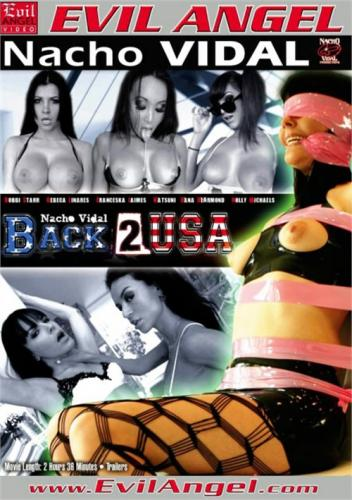 Nacho Vidal Back 2 USA