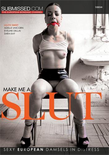 Make Me A Slut (2021)