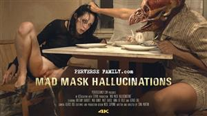 perversefamily-e34-mad-mask-hallucination.jpg